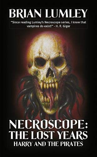 NECROSCOPE THE LOST YEARS: HARRY AND THE PIRATES