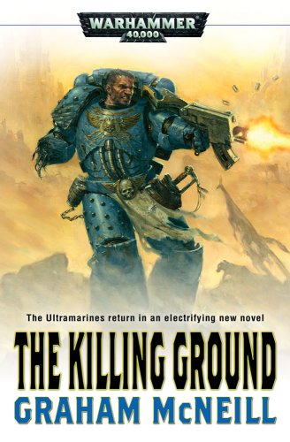 9781844167258: The Killing Ground (Ultramarines Novel)