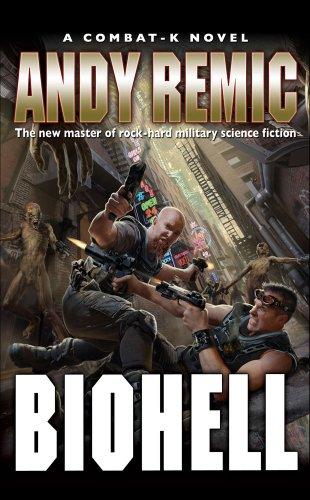 BioHell (Combat-K Novel): Remic, Andy