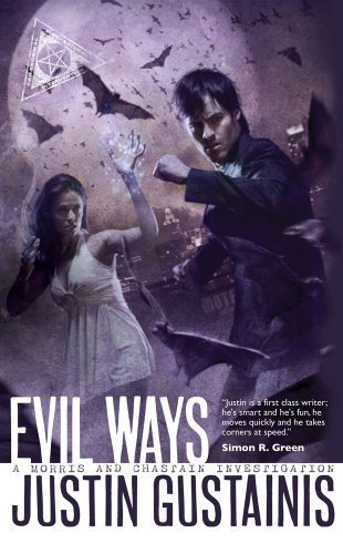 9781844167654: Evil Ways (Morris and Chastain Supernatural Investigations)
