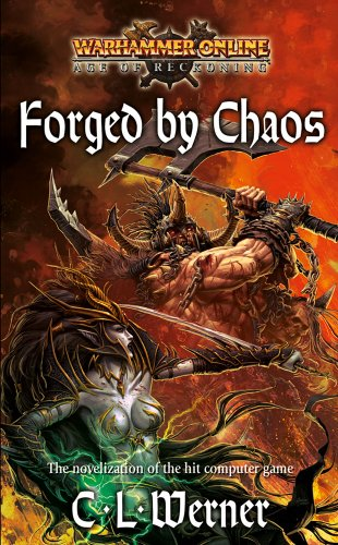 9781844167814: Forged by Chaos (Warhammer Online: Age of Reckoning)