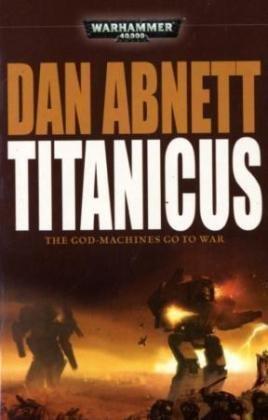 9781844167845: Titanicus (Warhammer 40000)