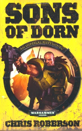 9781844167883: Sons of Dorn (Warhammer 40000 Imperial Fists)