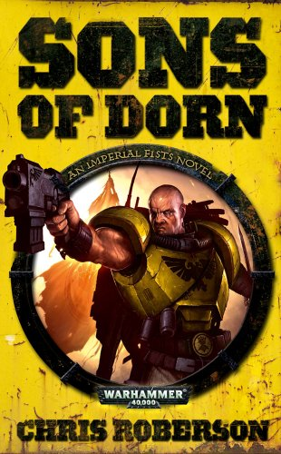 9781844167890: Sons of Dorn (Warhammer 40,000 Novels: Imperial Fists)