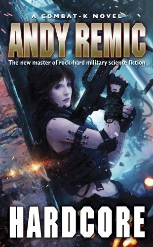 Hardcore (Combat-K): Remic, Andy