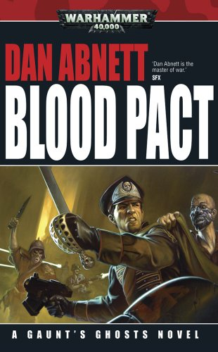 9781844168231: Blood Pact (Gaunt's Ghosts)