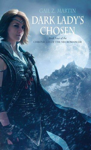 9781844168316: Dark Lady's Chosen (Chronicles of the Necromancer, Book 4)