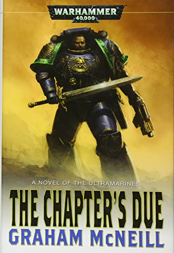 9781844168606: The Chapter's Due (Ultramarines)