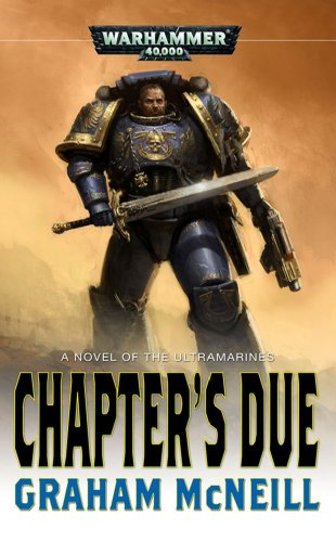 9781844168613: The Chapter's Due (Ultramarines)