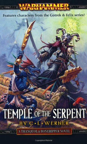 9781844168729: Temple of the Serpent (Thanquol and Boneripper)