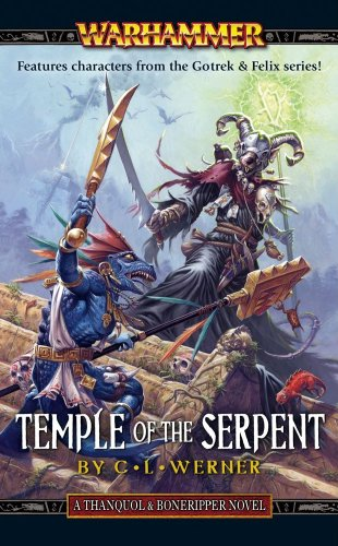9781844168736: Temple of the Serpent (Thanquil and Boneripper)
