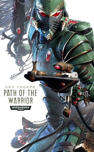 9781844168750: Path of the Warrior (Path of the Eldar Series)