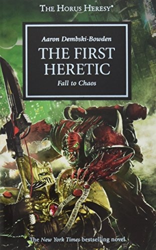 9781844168842: The First Heretic: Fall to Chaos (Warhammer 40,000 Novels: Horus Heresy)