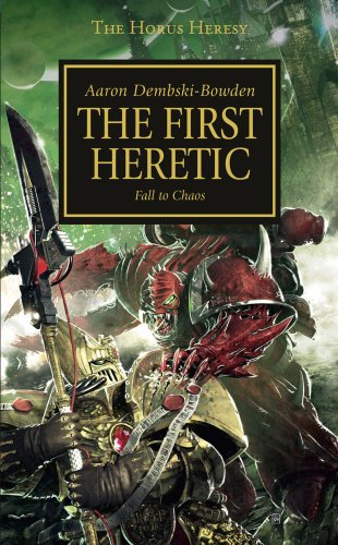 9781844168859: The First Heretic (Horus Heresy)