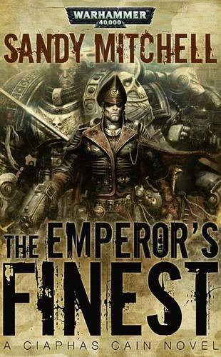 9781844168903: The Emperor's Finest (Warhammer 40,000 Novels: Ciaphas Cain)