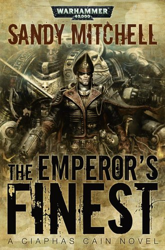 9781844168910: The Emperor's Finest (Ciaphas Cain)
