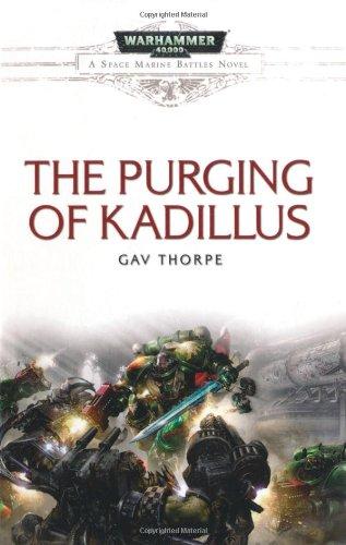 9781844168965: The Purging of Kadillus (Space Marine Battles)