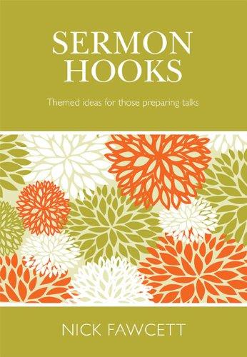 9781844170906: Sermon Hooks: Themed Ideas for Those Preparing Talks