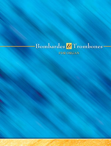 9781844172474: Bombardes and Trombones for Organ