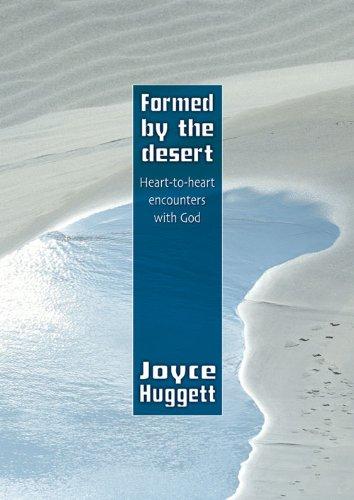 Formed by The Desert: Joyce Huggett