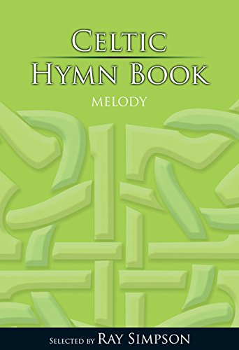 9781844174430: Celtic Hymn Book: Melody Edition