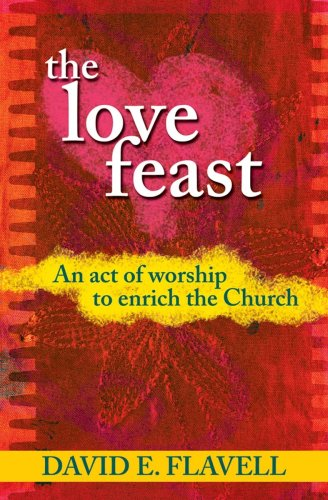 9781844177486: The Love Feast: An act of worship to enrich the Church