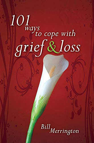 9781844177899: 101 ways to cope with grief &loss