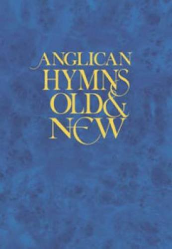 9781844178353: Anglican Hymns Old and New: Words Edition