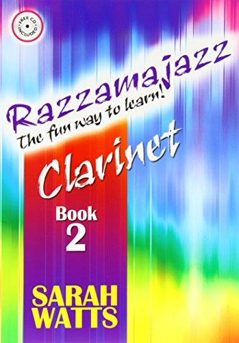 RAZZAMAJAZZ CLARINET BOOK 2: Sarah Watts