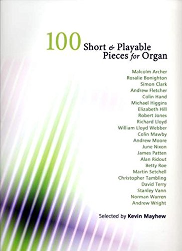 9781844179145: 100 Short & Playable Pieces for Organ