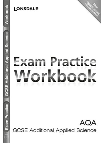 AQA GCSE Additional Applied Science: Andrews, Samantha; Wheatley, Phil; Stevens, Debbie