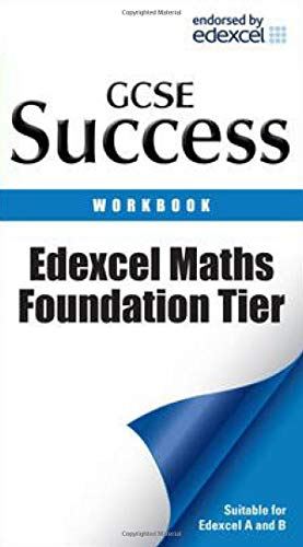 9781844192854: Edexcel GCSE Maths Success Foundation Tier Workbook: For Courses Starting 2010 and Later (Success Revision Guides): Revision Workbook (Letts GCSE Success)