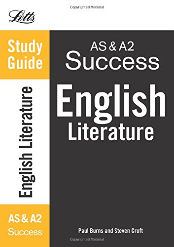 9781844194377: Letts A-level Revision Success – AS and A2 English Literature: Study Guide
