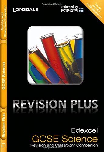 Edexcel Science: Revision and Classroom Companion (Lonsdale GCSE Revision Plus): Dixon, Nick; ...