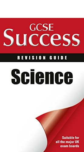 Science. Carol Tear, Emma Poole, Ian Honeysett (Letts GCSE Success): Tear, Carol