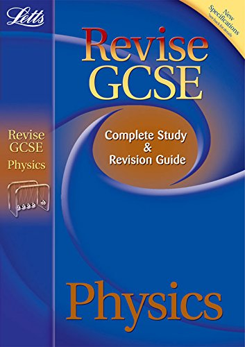 Physics: Complete Study and Revision Guide (Letts GCSE Success): Tear, Carol