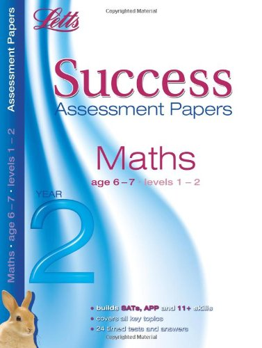Maths Age 6-7: Assessment Papers (Letts 11+ Success): Hanley, Donna