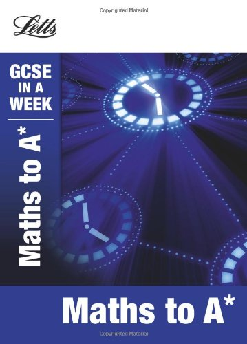 9781844196258: Maths to A* (Gcse in a Week)