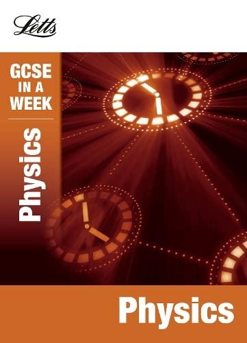 9781844196289: Physics. Caroline Reynolds, Dan Foulder (Gcse in a Week)