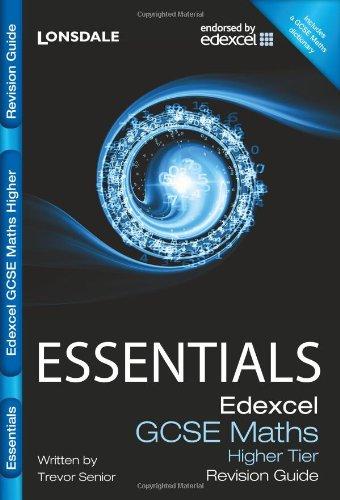 9781844196470: Edexcel Maths Higher Tier: Revision Guide (Lonsdale GCSE Essentials)