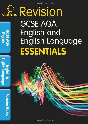 9781844196579: AQA English and English Language: Revision Guide (Collins GCSE Essentials) (Lonsdale GCSE Essentials)