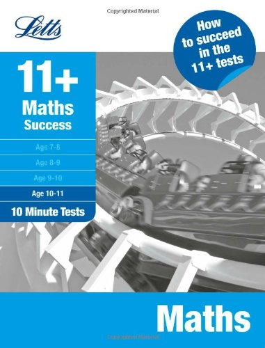 9781844196913: Maths Age 10-11: 10-Minute Tests (Letts 11+ Success)