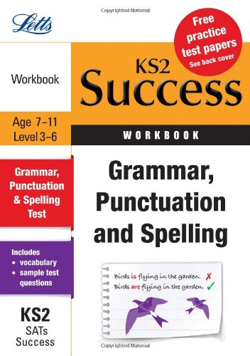 9781844197187: Grammar, Punctuation and Spelling: Revision Workbook (Letts Key Stage 2 Success)