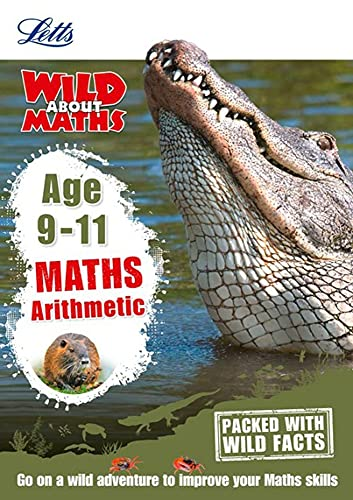 9781844197781: Maths - Arithmetic Age 9-11 (Letts Wild About)