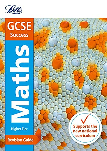 9781844198023: Letts GCSE Revision Success (New 2015 Curriculum Edition) — GCSE Maths Higher: Revision Guide