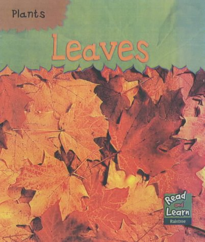 9781844210725: Read and Learn: Plants - Leaves (Plants)