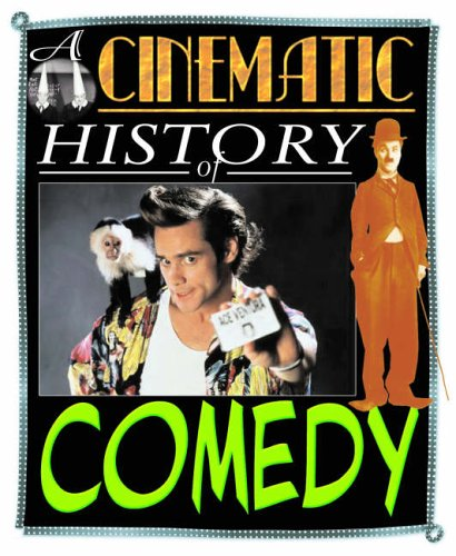 9781844210817: Comedy (A Cinematic History of...)