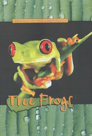 9781844211296: Tree Frogs (Animals of the Rainforest)