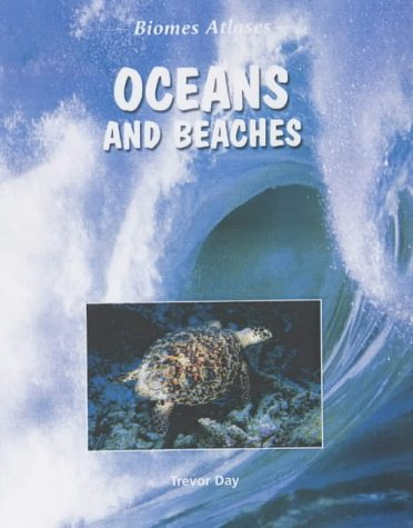 9781844211517: Ocean and Beaches (Biomes Atlases)
