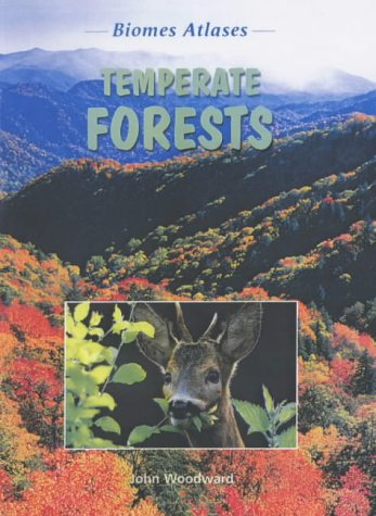 9781844211562: Temperate Forests (Biomes Atlases)